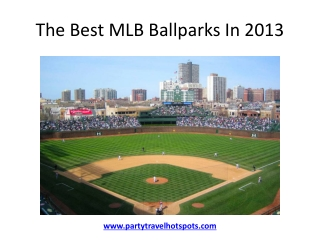The Best MLB Ballparks In 2013