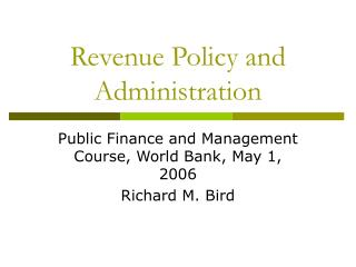 Revenue Policy and Administration