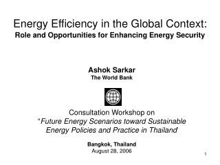 Energy Efficiency in the Global Context: Role and Opportunities for Enhancing Energy Security