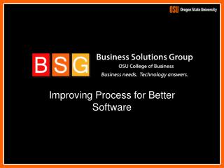Improving Process for Better Software