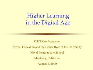 Higher Learning in the Digital Age