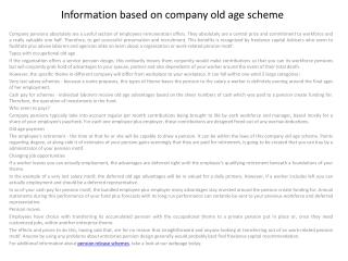 Information based on company old age scheme