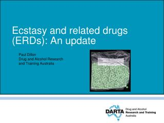 Ecstasy and related drugs ERDs: An update