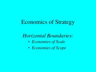Economics of Strategy  Horizontal Boundaries: