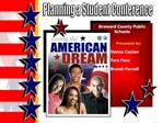 Broward County Public Schools        Presented by:        Donna Caplan        Tera Faso        Brandi Parsell