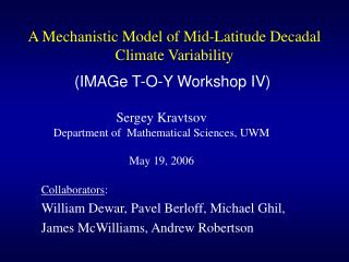 A Mechanistic Model of Mid-Latitude Decadal Climate Variability