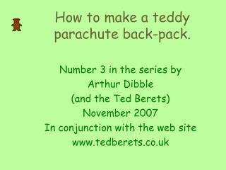 How to make a teddy parachute back-pack.