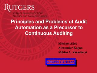 Principles and Problems of Audit Automation as a Precursor to Continuous Auditing