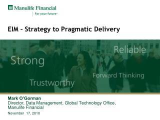 EIM – Strategy to Pragmatic Delivery