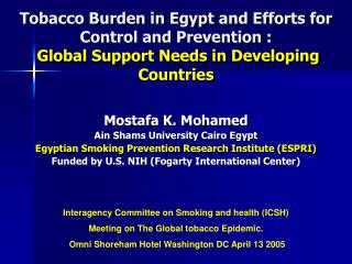 Tobacco Burden in Egypt and Efforts for Control and Prevention : Global Support Needs in Developing Countries