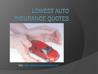 Find the lowest auto insurance quotes