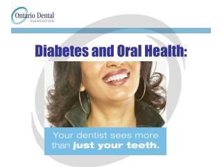 Diabetes and Oral Health: