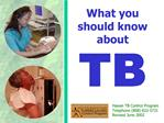 What you should know about  TB