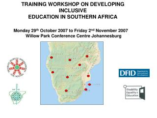 TRAINING WORKSHOP ON DEVELOPING INCLUSIVE  EDUCATION IN SOUTHERN AFRICA