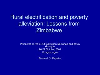 Rural electrification and poverty alleviation: Lessons from Zimbabwe