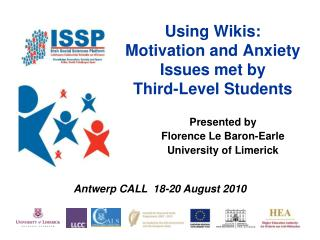 Using Wikis:  Motivation and Anxiety Issues met by  Third-Level Students