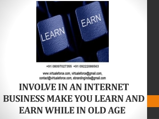 INVOLVE IN AN INTERNET BUSINESS MAKE YOU LEARN AND EARN WHIL
