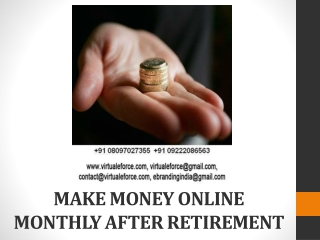 MAKE MONEY ONLINE MONTHLY AFTER RETIREMENT