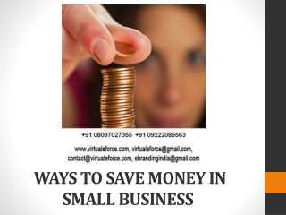 THERE ARE MANY WAYS TO SAVE MONEY