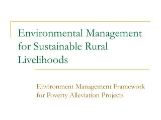 Environmental Management for Sustainable Rural Livelihoods