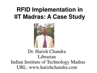 RFID Implementation in  IIT Madras: A Case Study