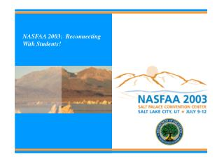 NASFAA 2003:  Reconnecting With Students!