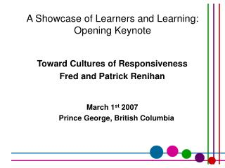 A Showcase of Learners and Learning: Opening Keynote