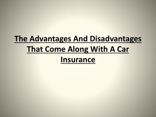 The Advantages And Disadvantages That Come Along With A Car