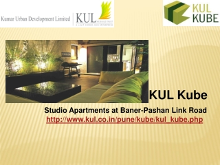 Studio Apartments at Baner-Pashan Link Road - KUL Kube