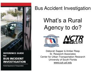 Bus Accident Investigation What's a Rural Agency to do?