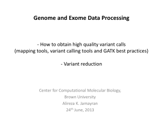 Exome and Genome Data Processing Tools