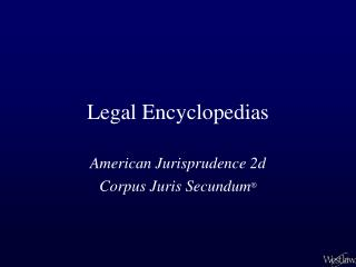 Legal Encyclopedias