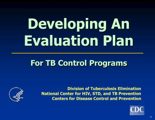 Developing An Evaluation Plan For TB Control Programs