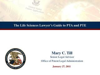 The Life Sciences Lawyer s Guide to PTA and PTE