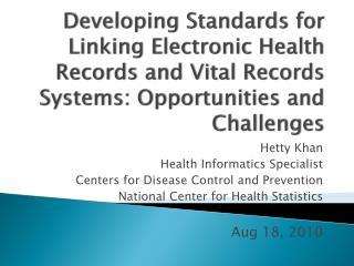 Developing Standards for Linking Electronic Health Records and Vital Records Systems: Opportunities and Challenges
