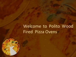 Polito Wood Fired Pizza Ovens