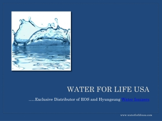 Water Ionizers for your family's safety