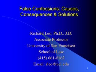 False Confessions: Causes, Consequences  Solutions