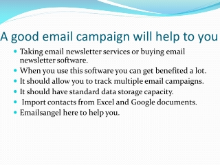 A good email campaign will help to you