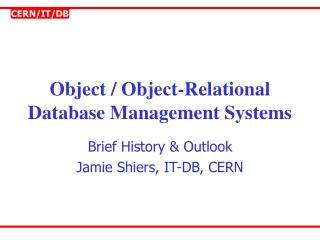 Object / Object-Relational Database Management Systems