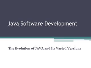the evolution of java and its varied versions