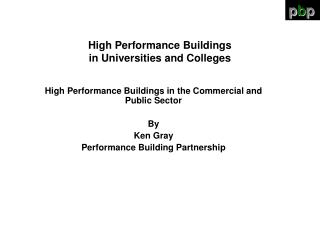 High Performance Buildings in Universities and Colleges
