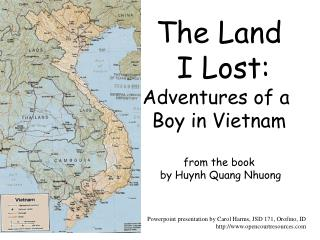 The Land I Lost: Adventures of a Boy in Vietnam from the book by Huynh Quang Nhuong