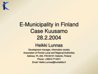 E-Municipality in Finland Case Kuusamo 28.2.2004