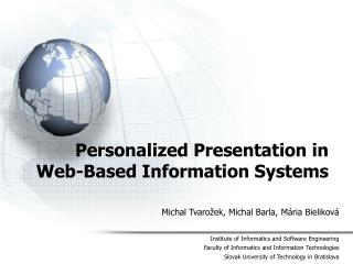 Personalized Presentation in Web-Based Information Systems
