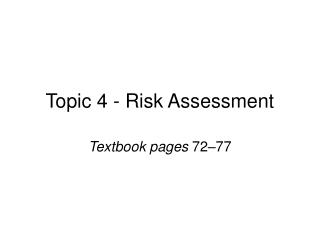 Topic 4 - Risk Assessment