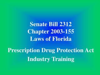 Senate Bill 2312 Chapter 2003-155 Laws of Florida