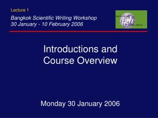 Introductions and  Course Overview