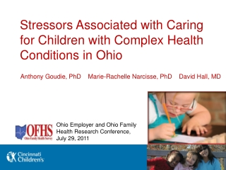 Stressors Associated with Caring for Children with Complex Health Conditions in Ohio