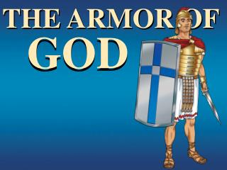 THE ARMOR OF